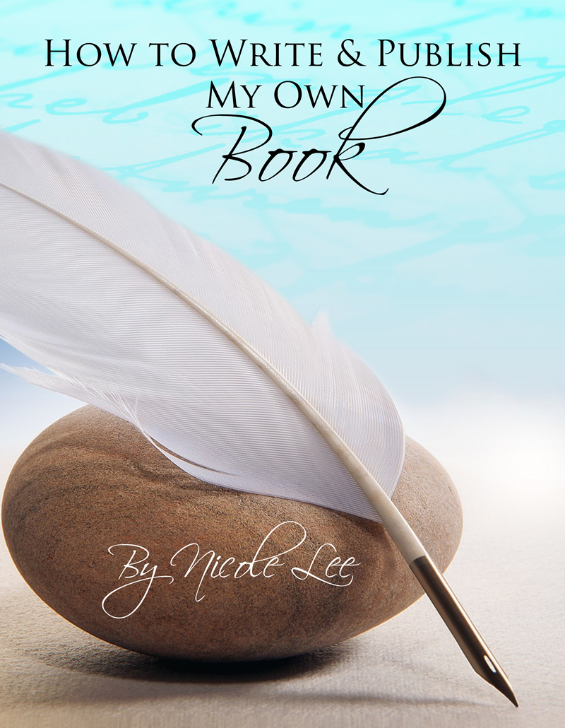 Book cover for How to Write and Publish My Own Book